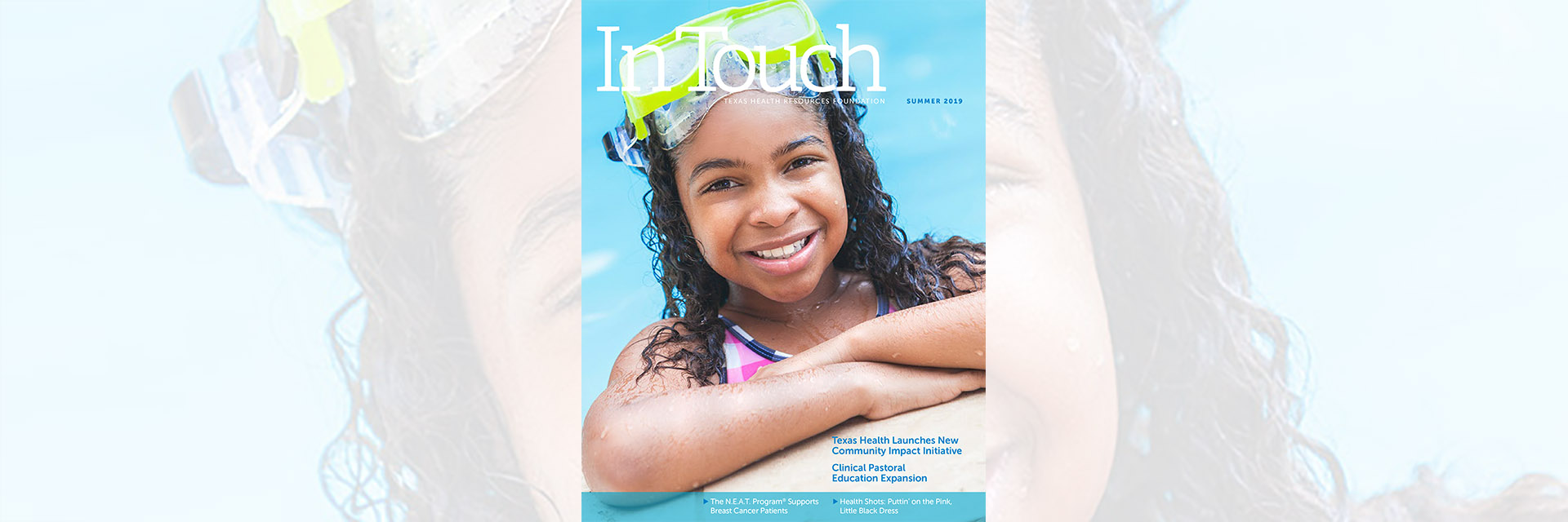 In Touch Magazine Summer 2019 Edition
